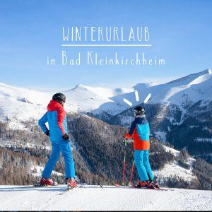 Winterurlaub in Bad Kleinkirchheim, Kärnten